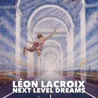 Leon Lacroix - Next Level Dreams