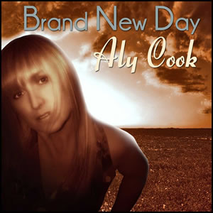Aly Cook - Country Storm on the Brand New Day LP