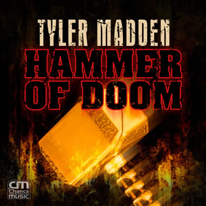 Tyler Madden - Hammer Of Doom