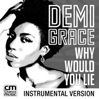 Demi Grace - Why Would You Lie [Instrumental Version]