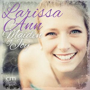 Larissa Ann - Maiden of Joy